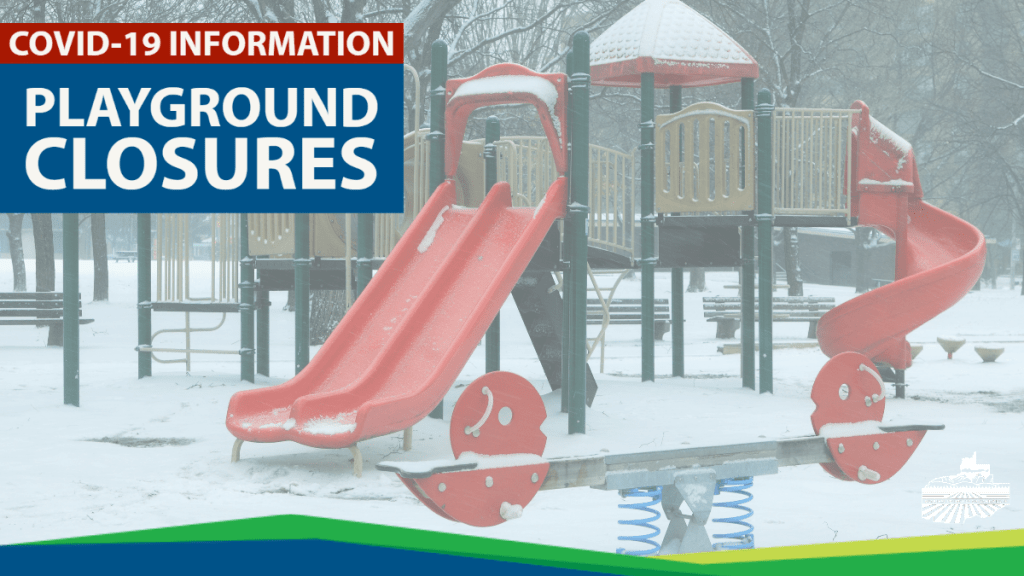Important Notice: Playground/Outdoor Recreation Facilities Closure