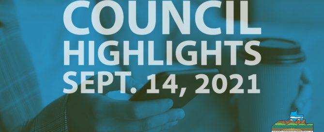 Council Highlights September 14, 2021